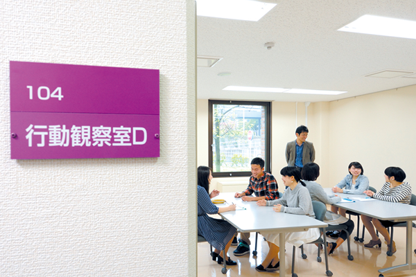 【Behavior observation room】<br>The behavior observation room is used mainly for exercises of interviews and behavior observation in practice classes.