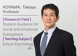 KOYAMA, Takaya Professor