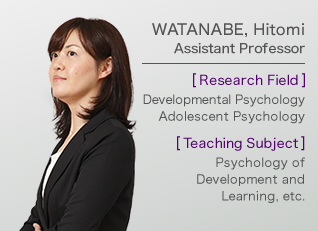 WATANABE, Hitomi Assistant Professor